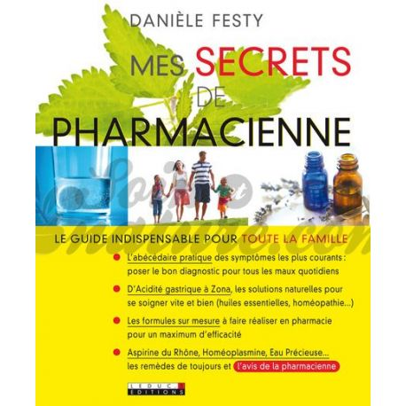 Mes secrets de pharmacienne DANIELE FESTY