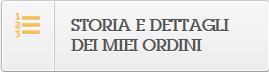"""Pulsante """"Storia dei ordini"""""""