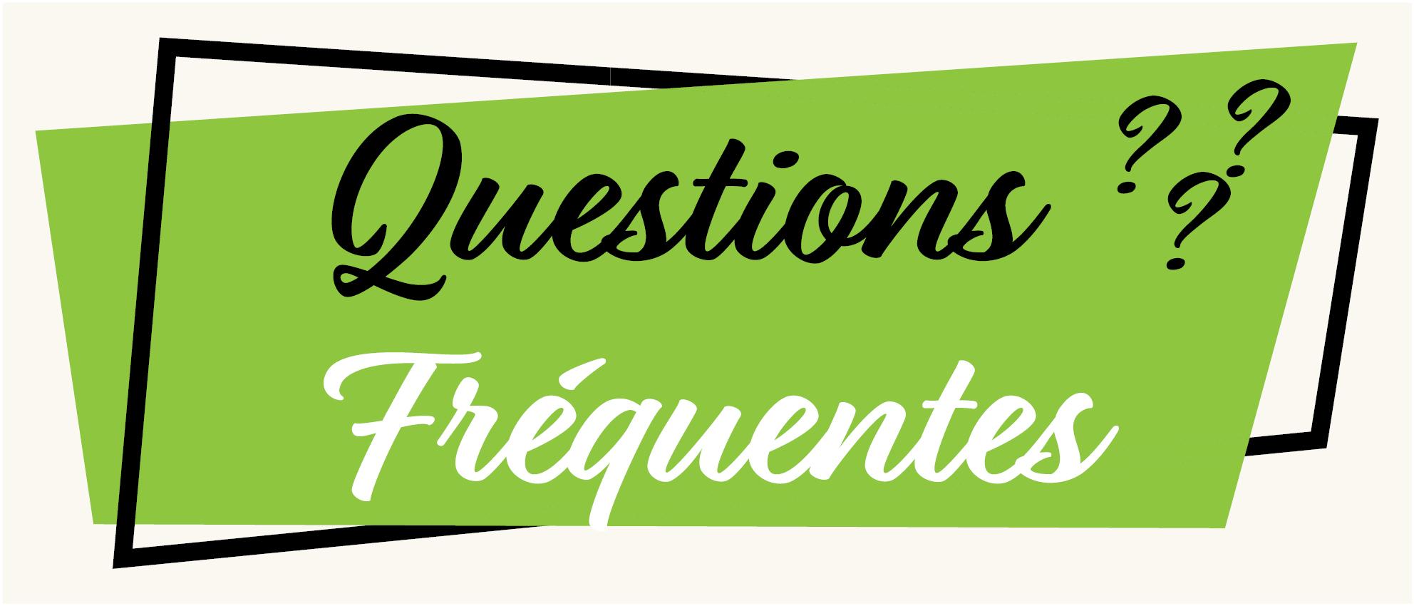 Questions fréquemments posées
